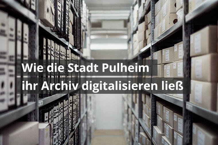 Stadtarchiv Pulheim digitalisiert